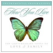 How You Live: Songs of Love & Family Songs