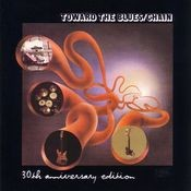 Toward The Blues  30th Anni Versary Edition Songs