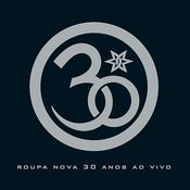 Roupa Nova 30 Anos Songs