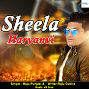 Sheela Haryanvi Songs Download: Sheela Haryanvi MP3 Haryanvi