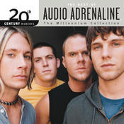 20th Century Masters - The Millennium Collection: The Best Of Audio Adrenaline Songs