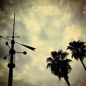 Get Out Of The City Songs
