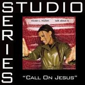 Call On Jesus [Studio Series Performance Track] Songs