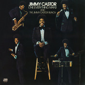 Jimmy Castor [The Everything Man] And The Jimmy Castor Bunch Songs