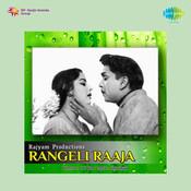 Rangeli Raaja Songs