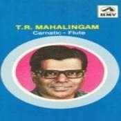 T R Mahalingam Songs
