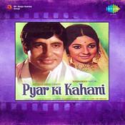 Pyar Ki Kahani Songs
