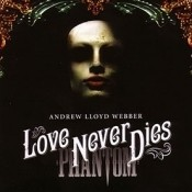 Love Never Dies - Disc One Songs