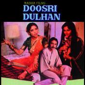 Doosri Dulhan Songs
