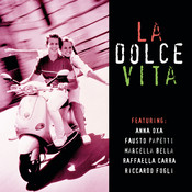 La Dolce Vita Songs