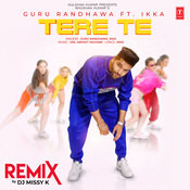 Tere Te Remix Song
