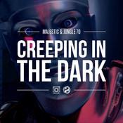 Creeping In The Dark Songs