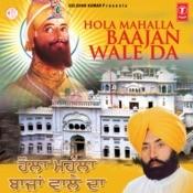 Hola Mahalla Baajan Wale Da Songs