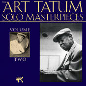 The Art Tatum Solo Masterpieces Vol 2 Songs