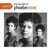 Playlist: The Very Best Of Phoebe Snow Songs