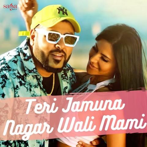 Teri Jamuna Nagar Wali Mami