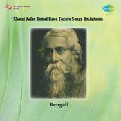 Sharat Aalor Kamal Bone Tagore Songs On Autumn Songs
