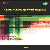 Chhed Chhed Qawwali Muqabla Songs