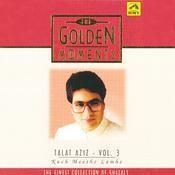 T G M Talat Aziz Kuch Meethe 3 Songs