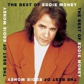 The Best Of Eddie Money Songs