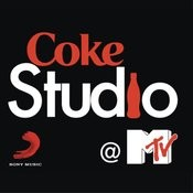Coke Studio @ MTV India Ep 1 Songs
