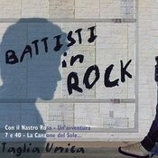 Battisti In Rock - Omaggio a Lucio Battisti Songs