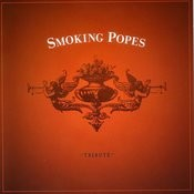 Smoking Popes Tribute Songs