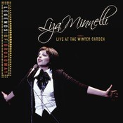 Legends Of Broadway - Liza Minnelli Live At The Winter Garden Songs