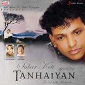 Tanhaiyan Songs