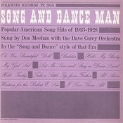 Song And Dance Man: Popular American Song Hits Of 1913-1928 Songs