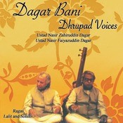 Dagar Bani: Dhrupad Voices Songs