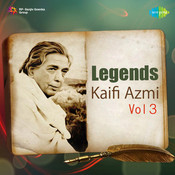 Legends Kaifi Azmi Cd 3 Songs