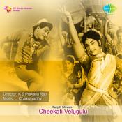 Cheekati Velugulu Songs