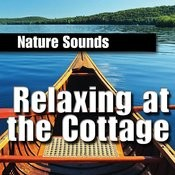 Relaxing at the Cottage Songs