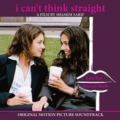I Can't Think Straight: Original Motion Picture Soundtrack Songs
