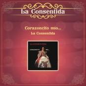 Corazoncito Mo... La Consentida Songs