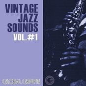 Vintage Jazz Sounds, Vol. 1 Songs