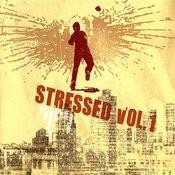 Stressed Vol. 1 Songs