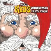 More Kids Christmas Party Music Songs