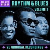 The Very Best Of Rhythm & Blues - Volume 3 (Digitally Remastered) Songs