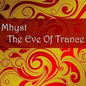 The Eve Of Trance Songs