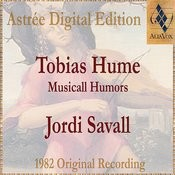 Tobias Hume: Musical Humors Songs