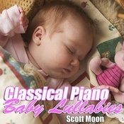 Classical Piano Baby Lullabies Songs