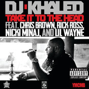 Take It To The Head (Explicit Version) Songs