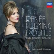 Poèmes - Ravel, Messiaen, Dutilleux Songs
