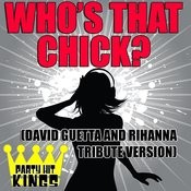 Who's That Chick? (David Guetta & Rihanna Tribute Version) Song