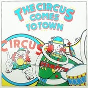 The Circus Comes To Town Songs