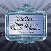 Italian Silver Screen Movie Themes Songs