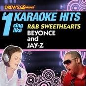 Drew's Famous # 1 Karaoke Hits: Sing Like R&B Sweathearts Beyonce & Jay-Z Songs