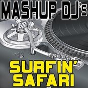 Surfin' Safari (Remix Tools For Mash-Ups) Songs